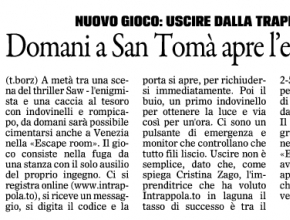 Il Gazzettino - Intrappola.to: domani a San Tomà apre l'escape room