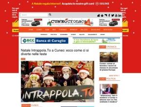 Cuneo Cronaca - Natale Intrappola.To a Cuneo: ecco come ci si diverte nelle feste