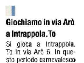 Gazzetta d'Asti - Giochiamo a Intrappola.to in via Arò!