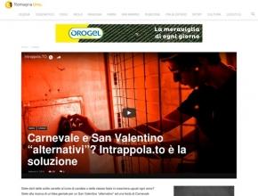 """RomagnaUno - Carnevale e San Valentino """"alternativi""""? Intrappola.to è la soluzione"""
